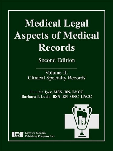 Medical Legal Aspects of Medical Records, Second Edition: Patricia W. Iyer