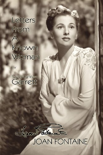 9781933265575: Letters from a Known Woman: Joan Fontaine