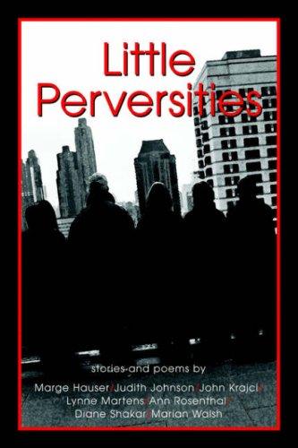 9781933265698: Little Perversities