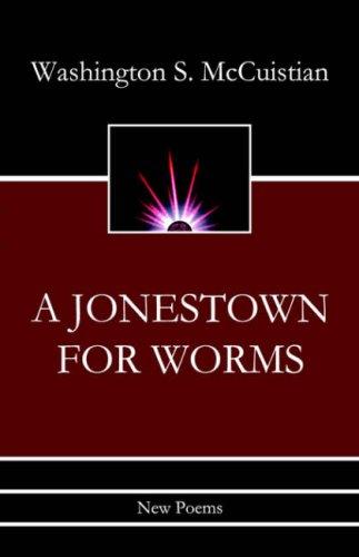 9781933265711: A Jonestown for Worms