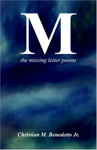 9781933265858: M the missing letter poems