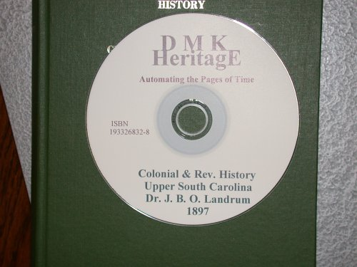 9781933268323: Colonial and Revolutionary History of Upper South Carolina