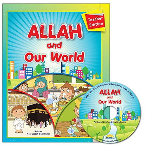9781933269207: Allah and Our World - Teacher Edition (With Interactive CD)