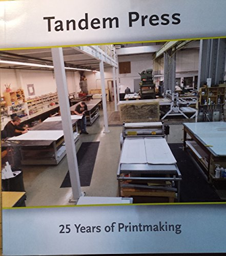 Tandem Press: 25 Years of Printmaking