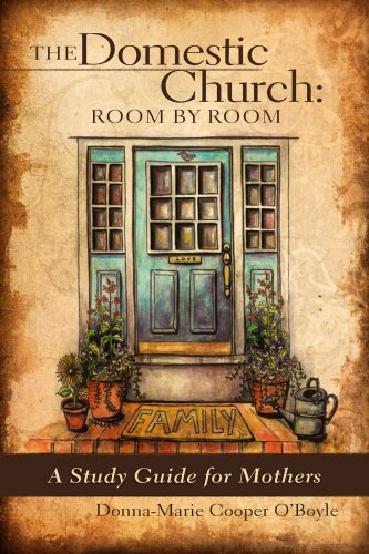 9781933271200: The Domestic Church: Room by Room: A Study Guide for Mothers