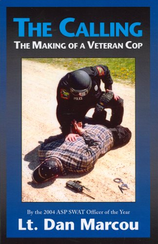 9781933272115: The Calling: The Making of a Veteran Cop - AbeBooks