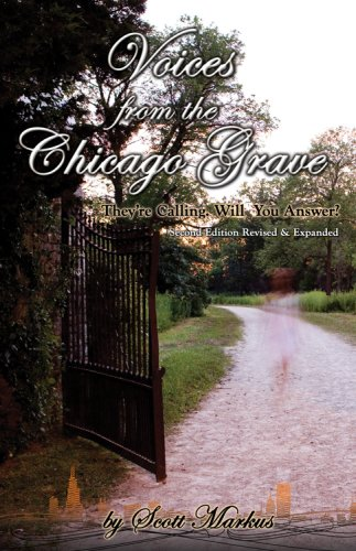 9781933272191: Voices from the Chicago Grave: They're Calling. Will You Answer?