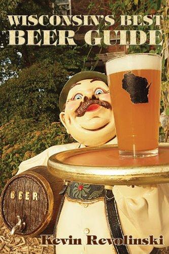 9781933272252: Wisconsin's Best Beer Guide