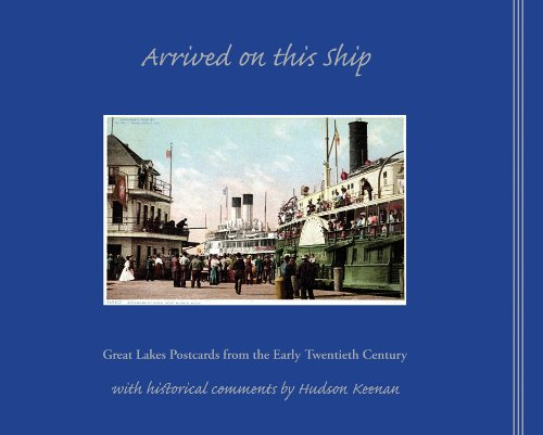 9781933272306: Arrived on This Ship: Great Lakes Postcards from the Early Twentieth Century