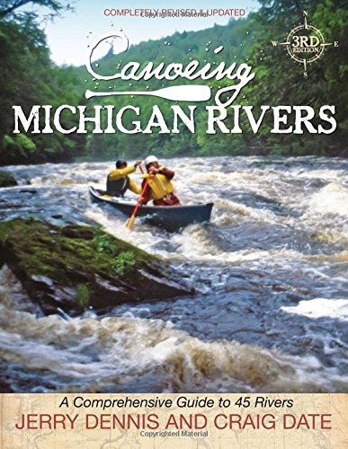 9781933272337: Canoeing Michigan Rivers: A Comprehensive Guide to 45 Rivers, Revise and Updated