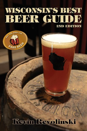 9781933272344: Wisconsin's Best Beer Guide: A Travel Companion