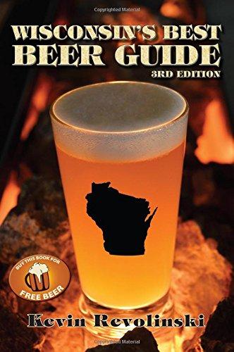 9781933272559: Wisconsin's Best Beer Guide