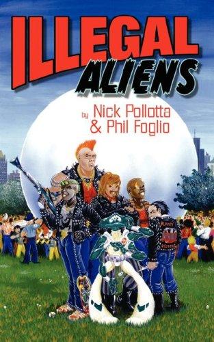 Illegal Aliens: Nick Pollotta