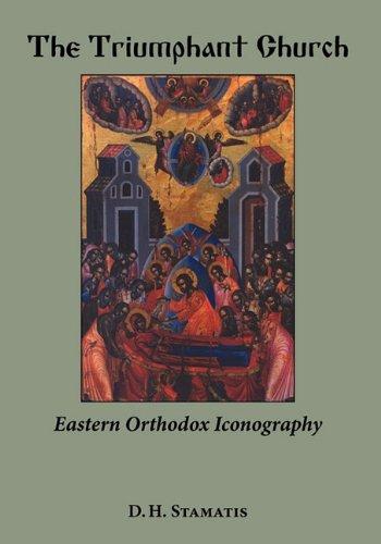 9781933275369: The Triumphant Church: Eastern Orthodox Iconography