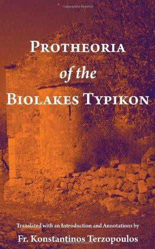 9781933275581: Protheoria of the Biolakes Typikon