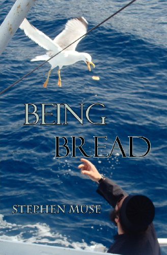 9781933275659: Being Bread
