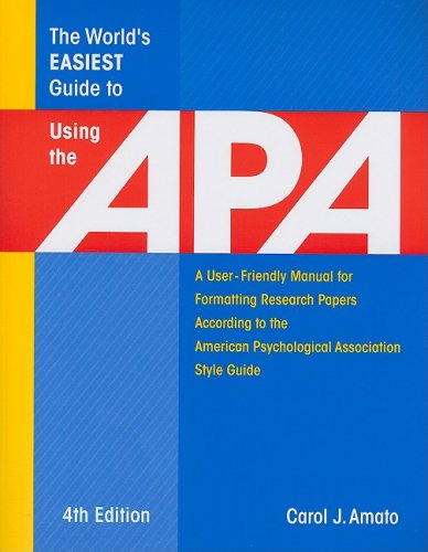 9781933277073: The World's Easiest Guide to Using the Apa: A User-Friendly Manual for Formatting Research Papers According to the American Psychological Association Style Guide (World's Easiest Guides)