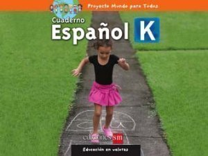 9781933279596: Espanol K (Mundo Para Todos, Cuaderno)