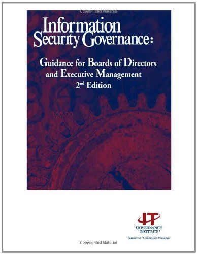 9781933284293: Information Security Governance: Guidance for Boards of Directors and Executive Managment, 2nd Edition