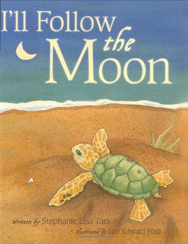 9781933285139: I'll Follow the Moon (Mom's Choice Award Honoree and Chocolate Lily Award Winner)
