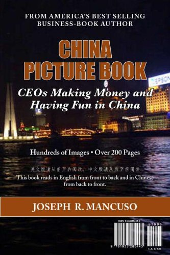 China Picture Book: The CEO Clubs in China: Joseph R. Mancuso