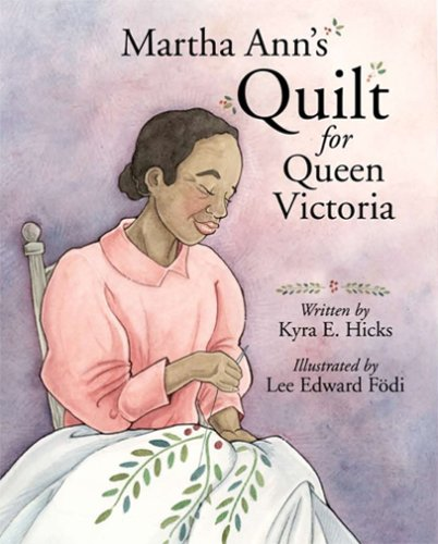 9781933285597: Martha Ann's Quilt for Queen Victoria