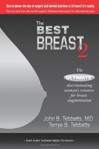 9781933285771: The Best Breast 2: The Ultimate Discriminating Woman's Resource for Breast Augmentation