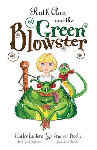 9781933285900: Ruth Ann and the Green Blowster