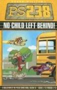 9781933288246: No Child Left Behind: PS238, Vol. 3
