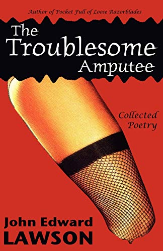 9781933293158: The Troublesome Amputee