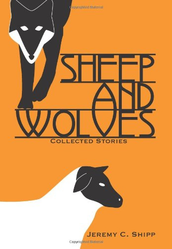 9781933293523: Sheep and Wolves
