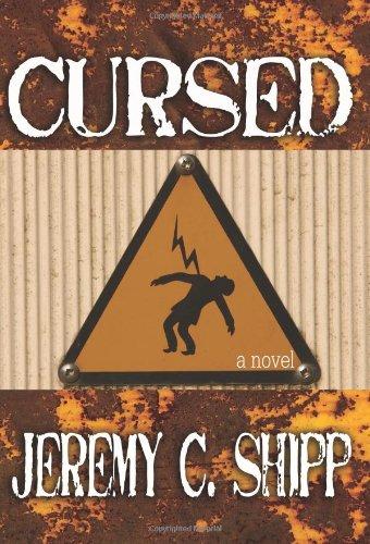 Cursed: Jeremy C. Shipp