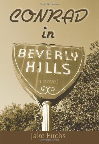 Conrad in Beverly Hills (Hardback): Jake Fuchs