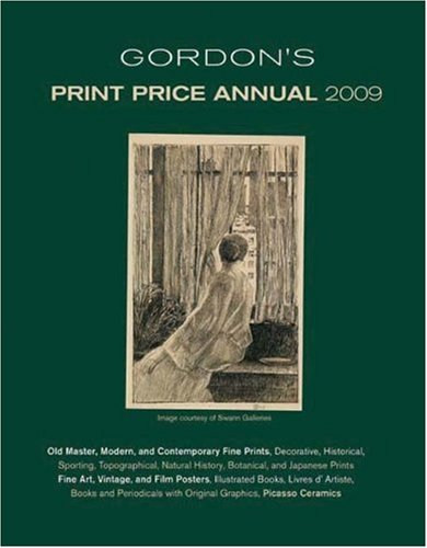 Gordon's Print Price Annual 2009: Ltb Gordonsart Inc.