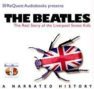 9781933299228: The Beatles: The Real Story of the Liverpool Street Kids (Docubooks)