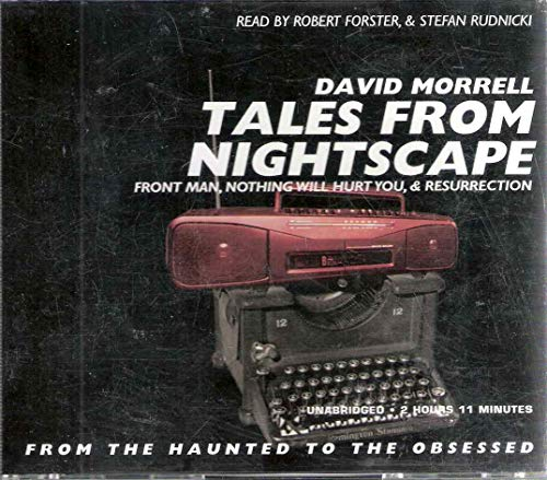 Tales From Nightscape: From the Haunted to: David Morrell