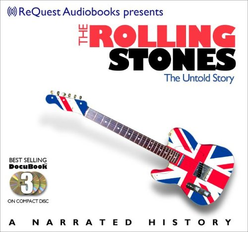 9781933299549: The Rolling Stones: The Untold Story (Docubook) (The Docubook Narrated Documentary Series)