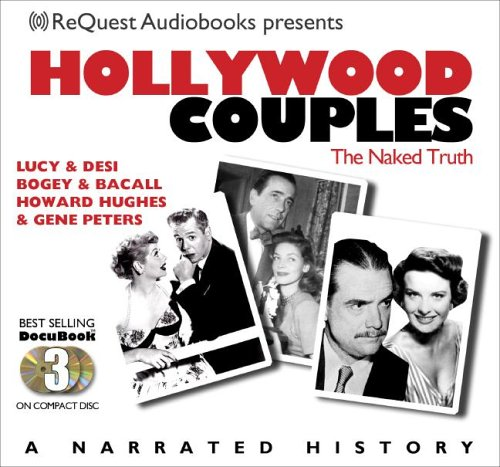 Hollywood Couples: Lucy & Desi, Bogey &: request Audiobooks