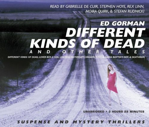 Different Kinds of Dead: And Other Tales: Edward Gorman