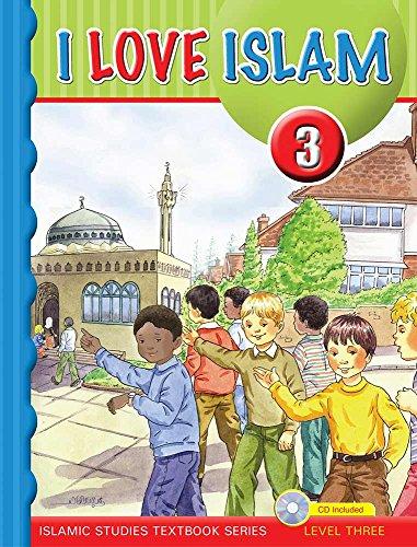 I Love Islam Textbook: Level 3 (With CD): Aimen Ansari, Nabil Sadoun, Majida Yousef