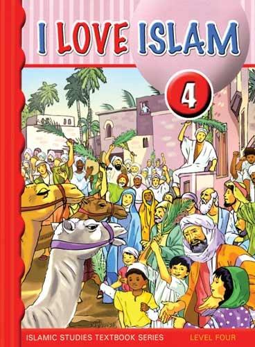 I Love Islam Textbook: Level 4: Suad Abu Amarah
