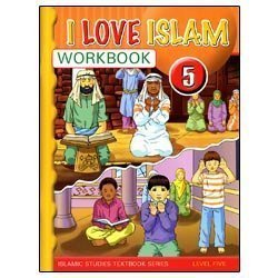 I Love Islam Workbook: Level 5: Aimen Ansari, Nabil Sadoun, Majida Youse