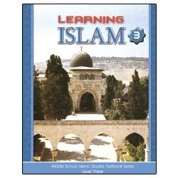 9781933301112: Learning Islam Textbook: Level 3 (8th Grade)
