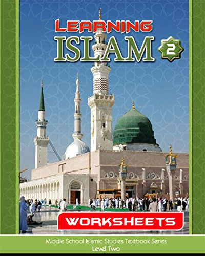 Learning Islam Worksheets: Level 2 (7th Grade