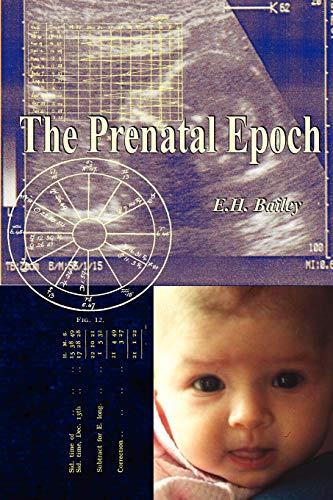 9781933303246: The Prenatal Epoch