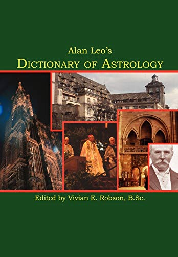 9781933303420: Alan Leo's Dictionary of Astrology