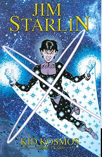 Jim Starlin's Cosmic Guard (Kid Kosmos): Starlin, Jim