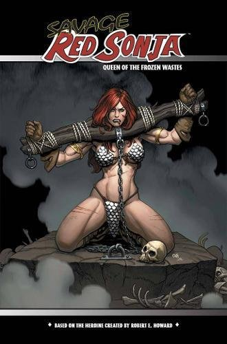 Savage Red Sonja Queen of the Frozen Wastes: 1
