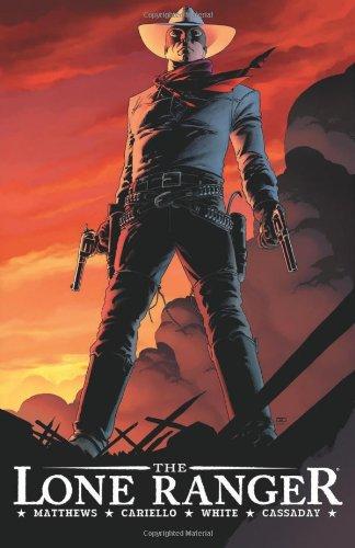 9781933305394: The Lone Ranger Volume 1: Now & Forever HC: v. 1