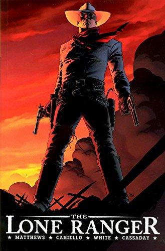 9781933305400: The Lone Ranger Volume 1: Now & Forever: v. 1